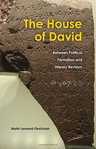 The House of David: Between Political Formation and Literary Revision